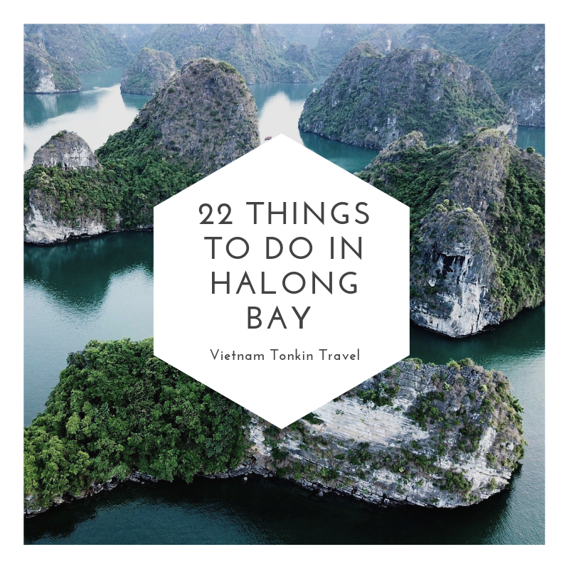 22 things to do in Halong bay 2019