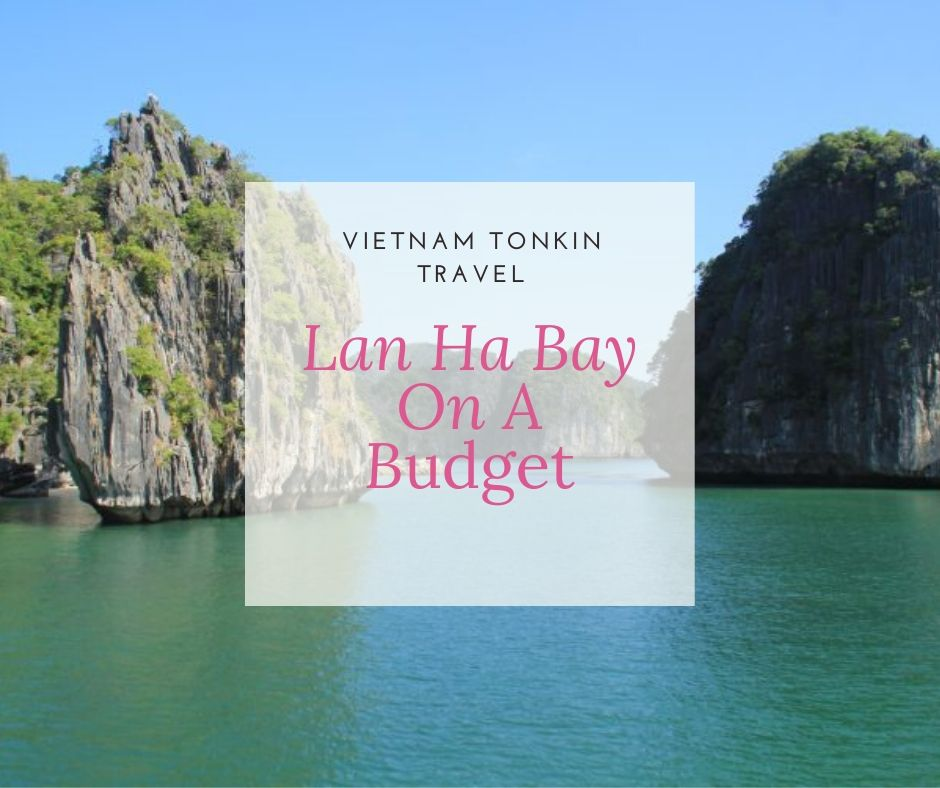 Lan Ha bay tour on a budget 2020